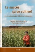 Pierrette Desrosiers - Le succès ça se cultive! TOME 2